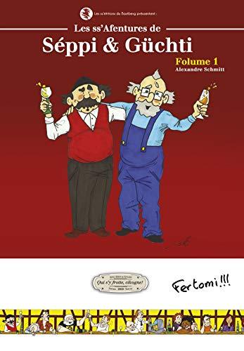 9782358590518: Les Ss'Afentures de Seppi & Guchti