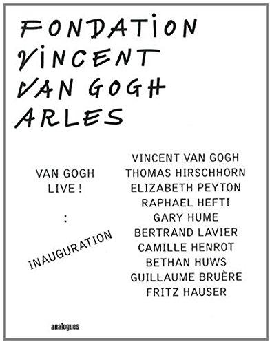 9782358640558: Van Gogh Live ! Inauguration : Fondation Vincent Van Gogh Arles