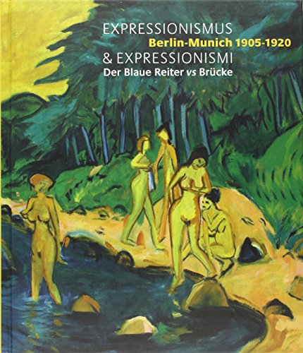 "9782358670241: ""expressionismus & expressionismi ; Berlin-Munich 1905-1920 ; der Blaue vs Brucke"""
