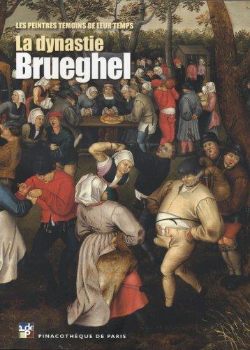 9782358670449: La dynastie Brueghel : Les peintres témoignent de leur temps