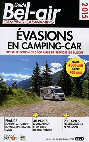 9782358680301: Guide Bel-air Evasion en Camping-car 2015
