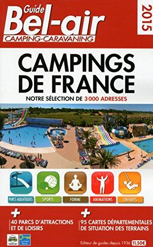 9782358680325: Guide Bel-Air camping-caravaning : Campings de France