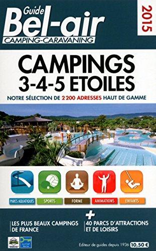 9782358680349: GUIDE BEL-AIR Camping 3-4-5 ETOILES 2015