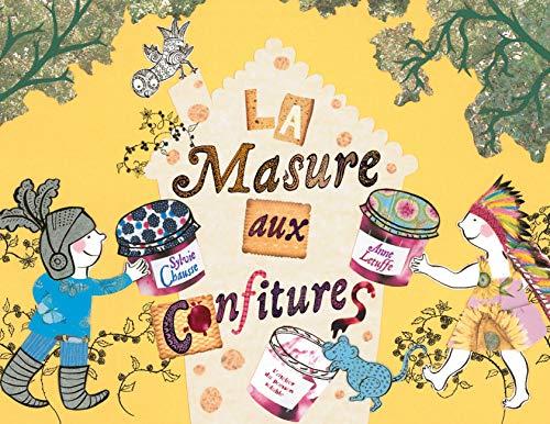 MASURE AUX CONFITURES -LA-: CHAUSSE SYLVIE