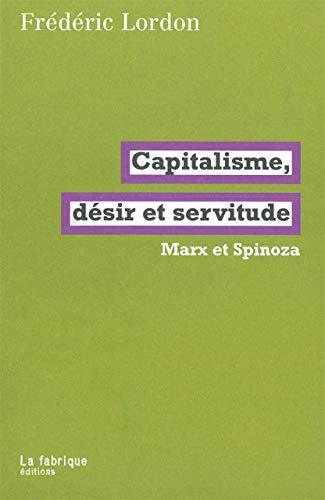 9782358720137: Capitalisme, désir et servitude