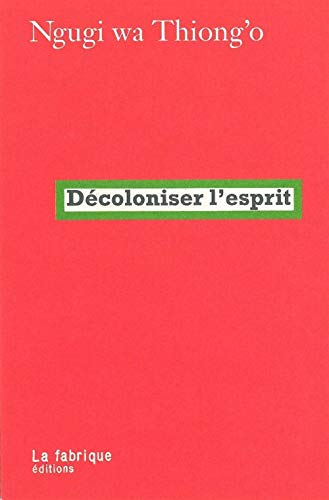 Décoloniser l'esprit (French Edition) (2358720194) by [???]