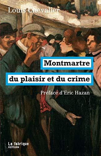 9782358720786: Montmartre du plaisir et du crime