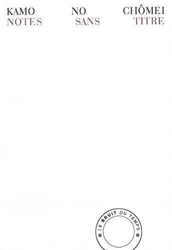9782358730235: Notes sans titre : Mumyôshô : Propos sur les poètes et la poèsie