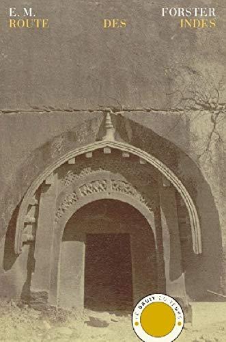 Route des Indes: Forster, E.M.