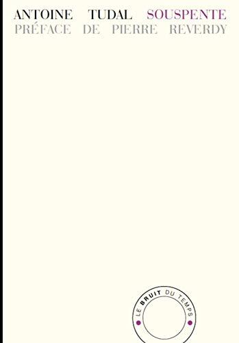 9782358731386: Souspente : Précédé de La fonction du portier et suivi de Un conte