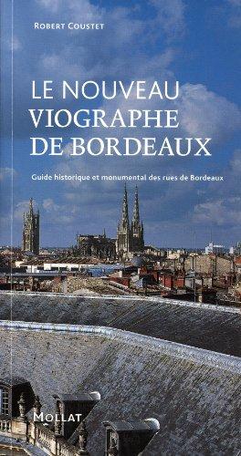 Le nouveau Viographe de Bordeaux (French Edition): Coustet Robert