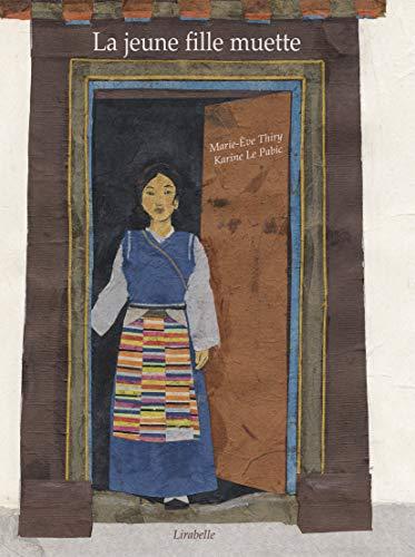 9782358780339: La jeune fille muette : Conte du Tibet