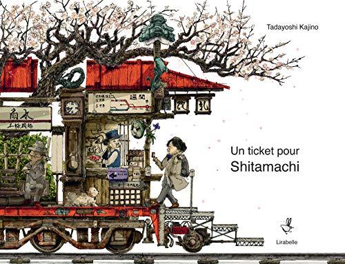 9782358780780: Un ticket pour Shitamachi