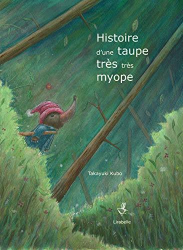 9782358781329: Histoire d'une taupe très très myope