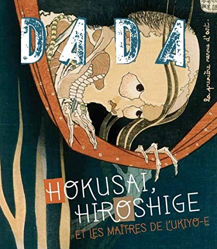 9782358800495: Hokusai, hiroshige et les maitres de l'ukiyo-e (revue dada n180)