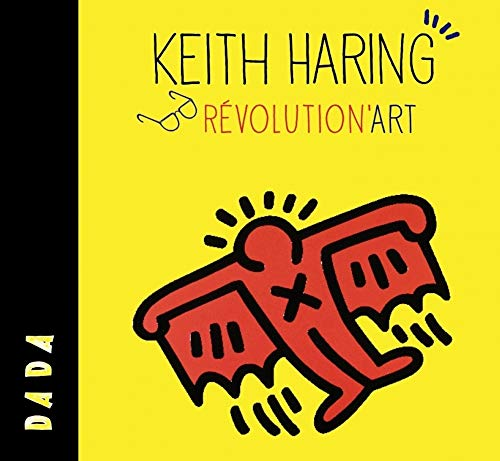9782358800525: Keith Haring : Révolution'art