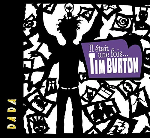 9782358800556: Il �tait une fois... Tim Burton (Dada)