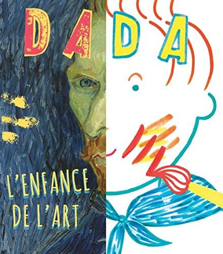 9782358800754: L'Enfance De L'Art : Quand Les Artistes Etaient Petits... (Revue Dada N 200 - N Anniversaire)