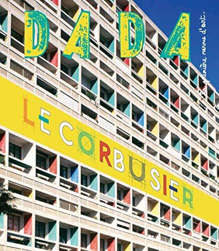 9782358800778: Le Corbusier (Revue Dada N 201)