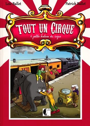 9782358820172: Tout un cirque : 6 petites histoires du cirque
