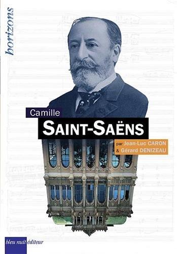 9782358840279: Camille Saint-Saëns (Horizons)