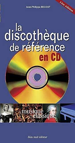 9782358840316: Musique classique : La discothèque de référence en CD