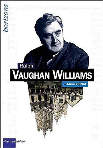 VAUGHAN WILLIAMS RALPH: VIGNAL MARC