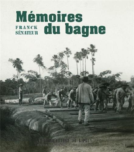 9782358870146: Mémoires du bagne