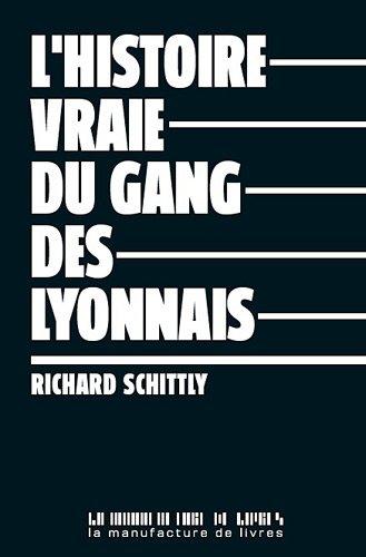 9782358870269: L'histoire vraie du gang des Lyonnais
