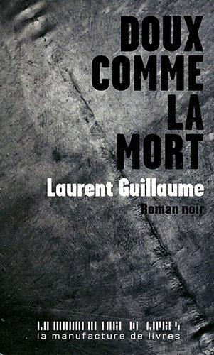 9782358870276: Doux comme la mort (French Edition)