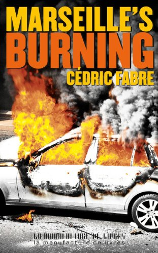 9782358870573: Marseille's burning