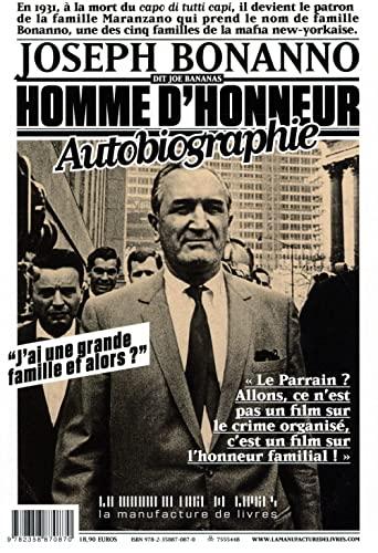 HOMME D'HONNEUR : AUTOBIOGRAPHIE: BONANNO JOSEPH