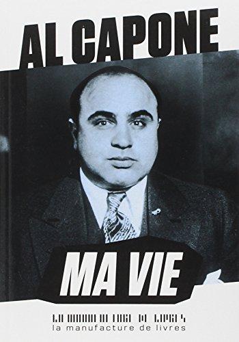 MA VIE: CAPONE AL