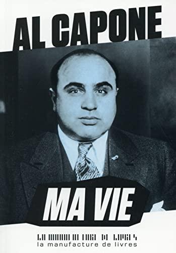 Ma vie: Al Capone