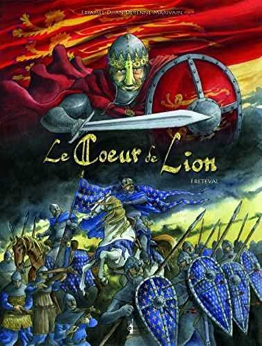 9782358900096: Le coeur de Lion - Fréteval