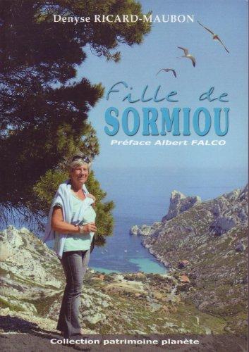 9782358971690: Fille De Sormiou