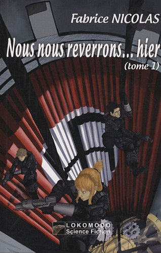 9782359000139: Nous nous reverrons... hier (French Edition)