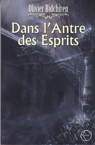 9782359000313: Dans l'antre des esprits (French Edition)