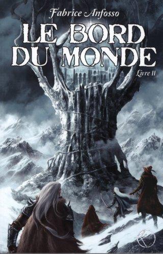 9782359000955: Le bord du monde, Tome 2 (French Edition)