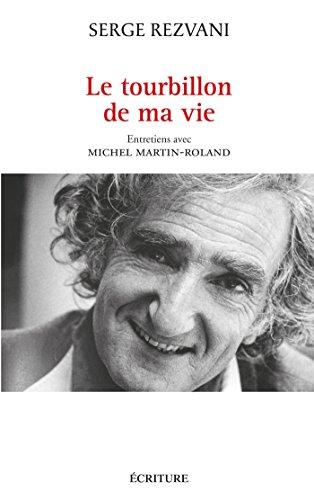 LE TOURBILLON DE MA VIE: Serge Rezvani