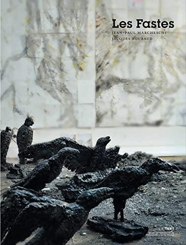 LES FASTES -- JEAN-PAUL MARCHESCHI (The Fasti -- Jean-Paul Marcheschi).: Jacques Roubaud