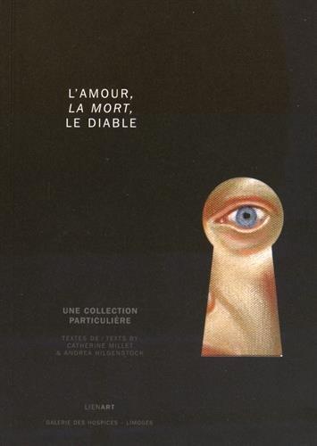 9782359061352: L'amour, la mort et le diable : Une collection particulière