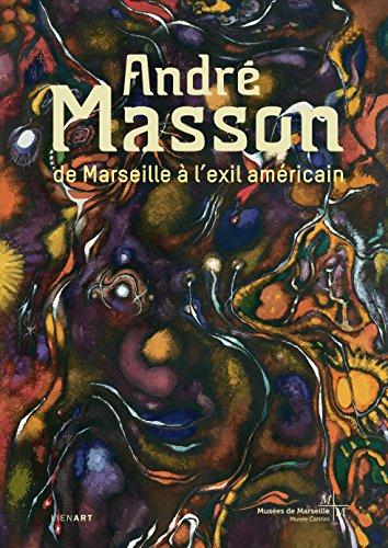 9782359061543: André Masson : De Marseille à l'exil américain