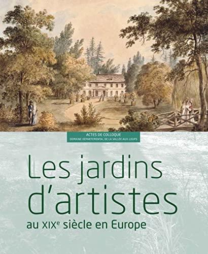 Les jardins d'artistes au XIXe siècle en: Marco Martella; Collectif
