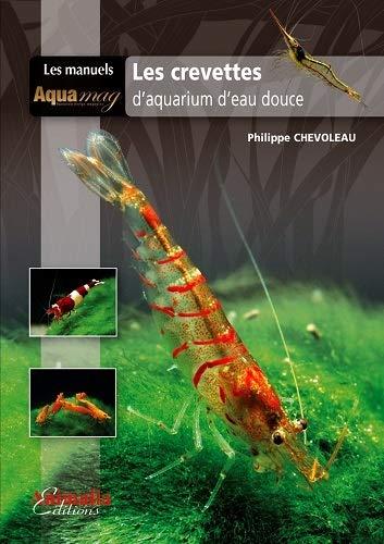 9782359090635: Les crevettes d'aquarium d'eau douce