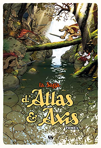 9782359101546: La Saga d'Atlas & Axis, Tome 1 (French Edition)