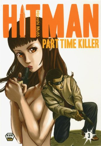 Hitman - Part time killer Vol.3: Muto, Hiroshi