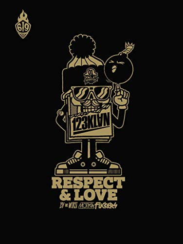 9782359104509: Respect & love : By the worst mother fuckers (Label 619)
