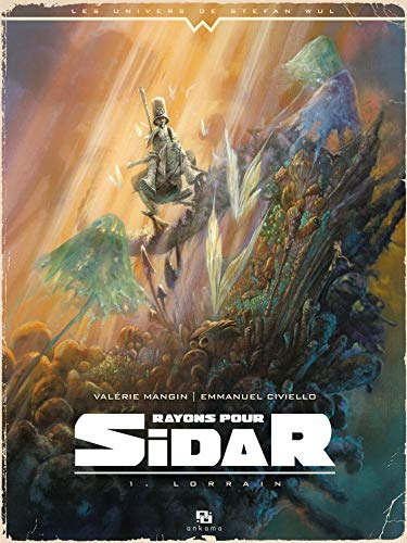 9782359104806: Rayons pour Sidar, Tome 1 : Lorrain