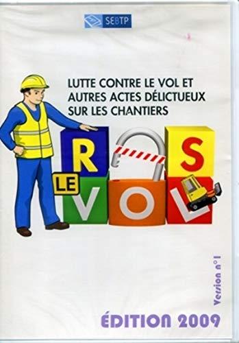 Lutte contre le vol et autres actes delictueux sur les chantiers (French Edition): Denis Cluzel